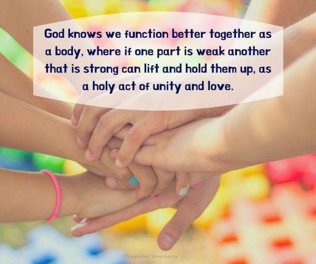 whole - hands crossing hands - God knows we function better together quote (C) joylenton @joylenton.com