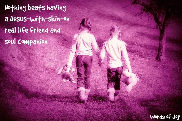two girls walking together - friend and soul companion quote (C) joylenton @wordsofjoy.me