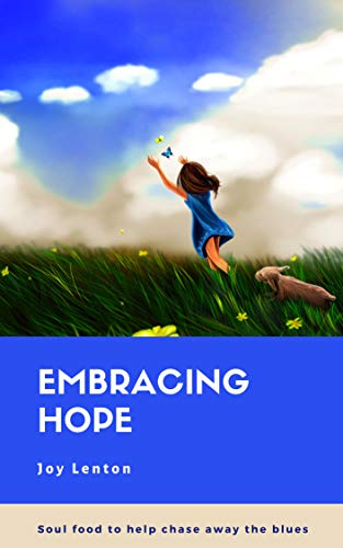 consider - Embracing Hope book cover (C) joylenton @wordsofjoy.me - girl chasing butterflies in a field