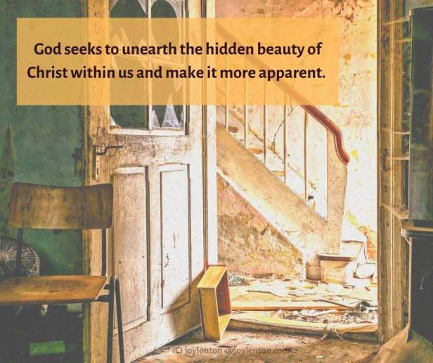 restore - old building - God seeks to unearth quote (C) joylenton @joylenton.com