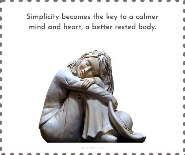 weakness - Simplicity becomes the key quote (C) joylenton @joylenton.com