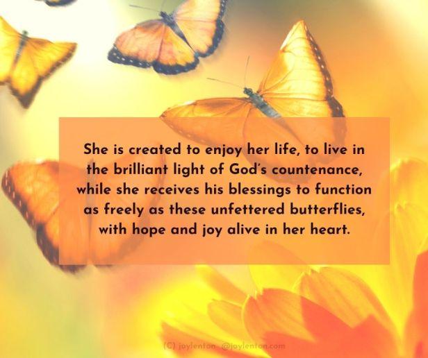 past - butterflies - flower - She is created to enjoy her life quote (C) joylenton @joylenton.com